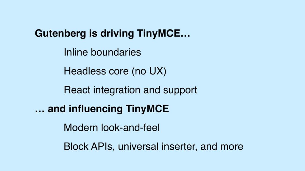 Gutenberg is driving TinyMCE… Headless core (no...
