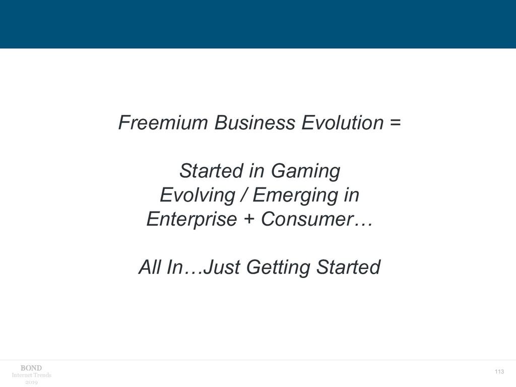 113 Internet Trends 2019 Freemium Business Evol...