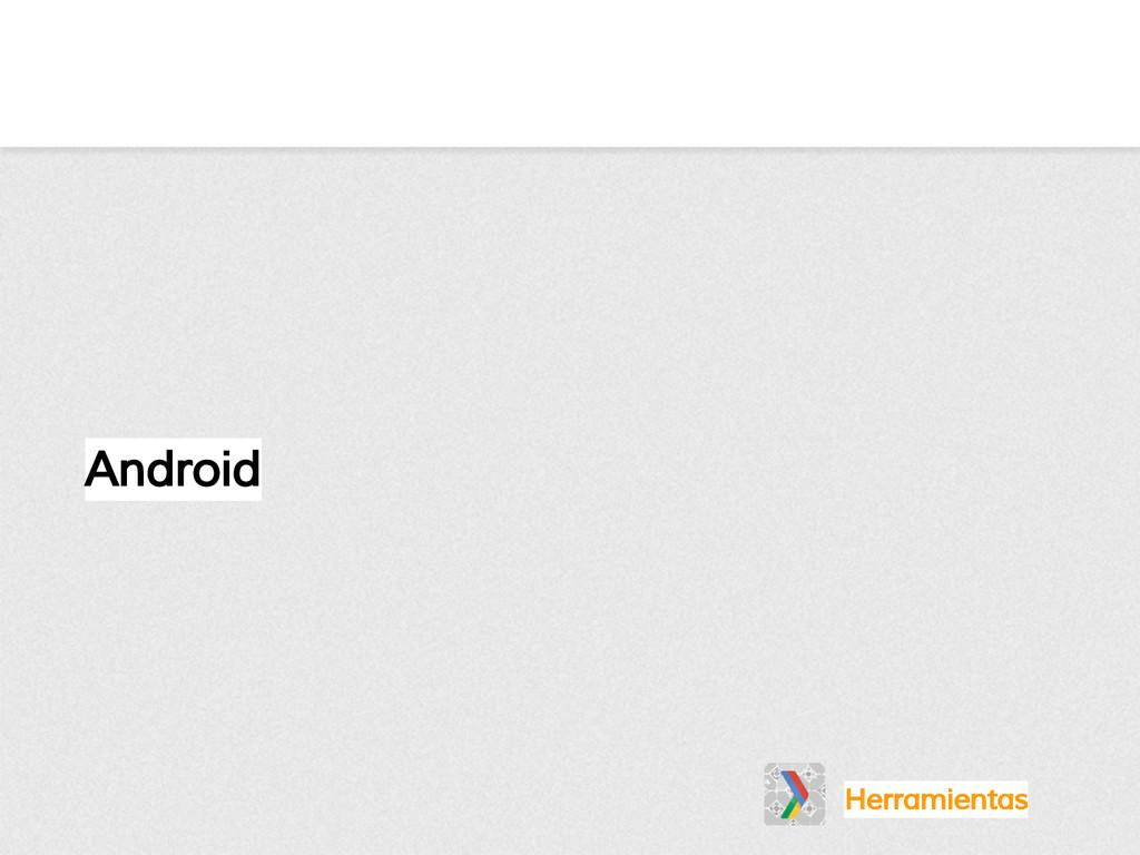 Android Herramientas