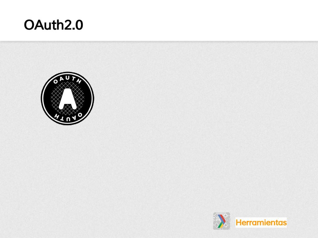 OAuth2.0 Herramientas