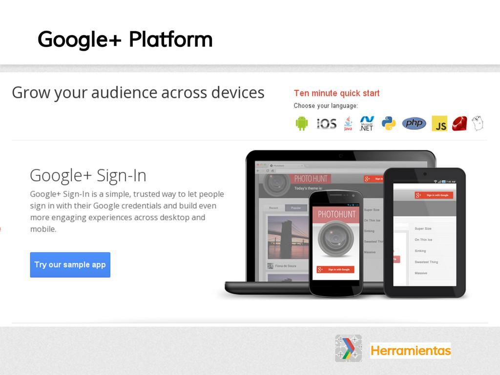 Google+ Platform Herramientas