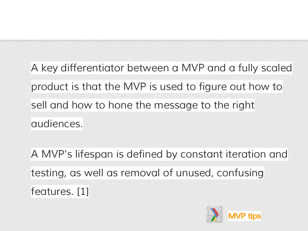 A key differentiator between a MVP and a fully ...