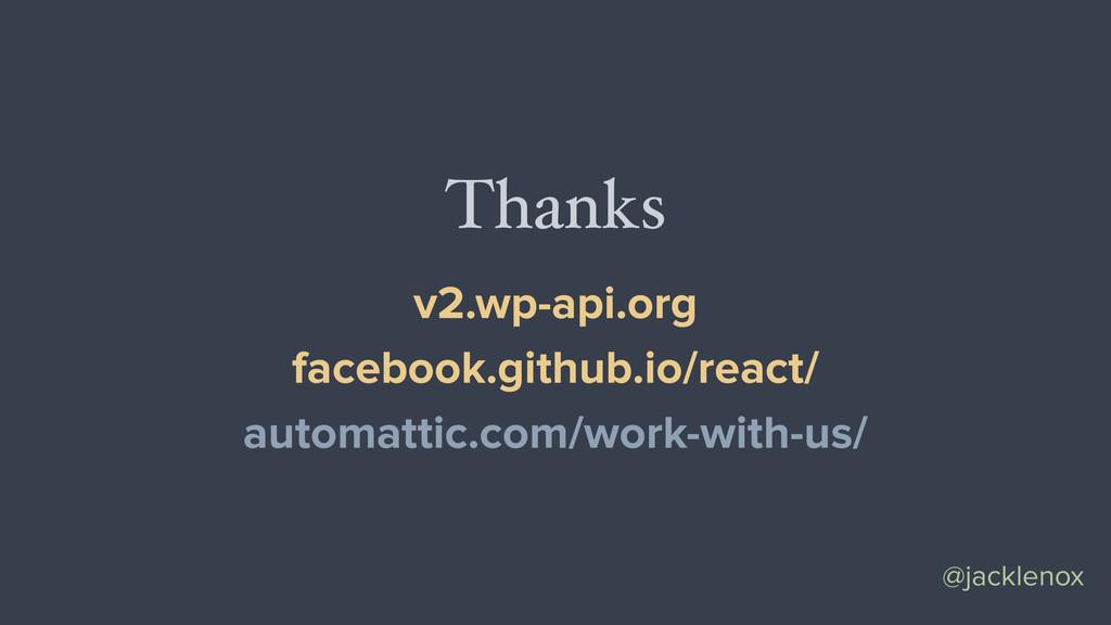 @jacklenox Thanks v2.wp-api.org facebook.github...