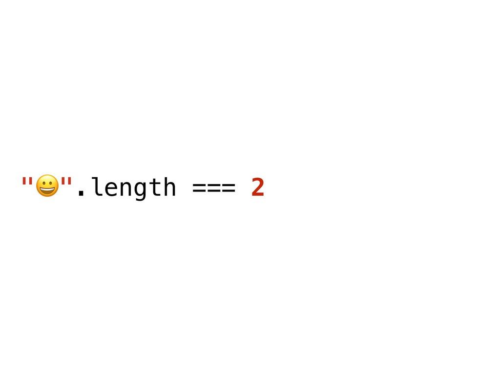 """""""$"""".length === 2"""