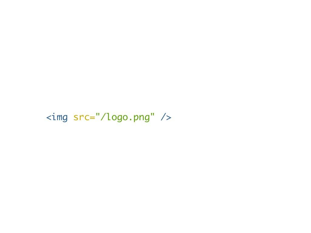 "<img src=""/logo.png"" />"