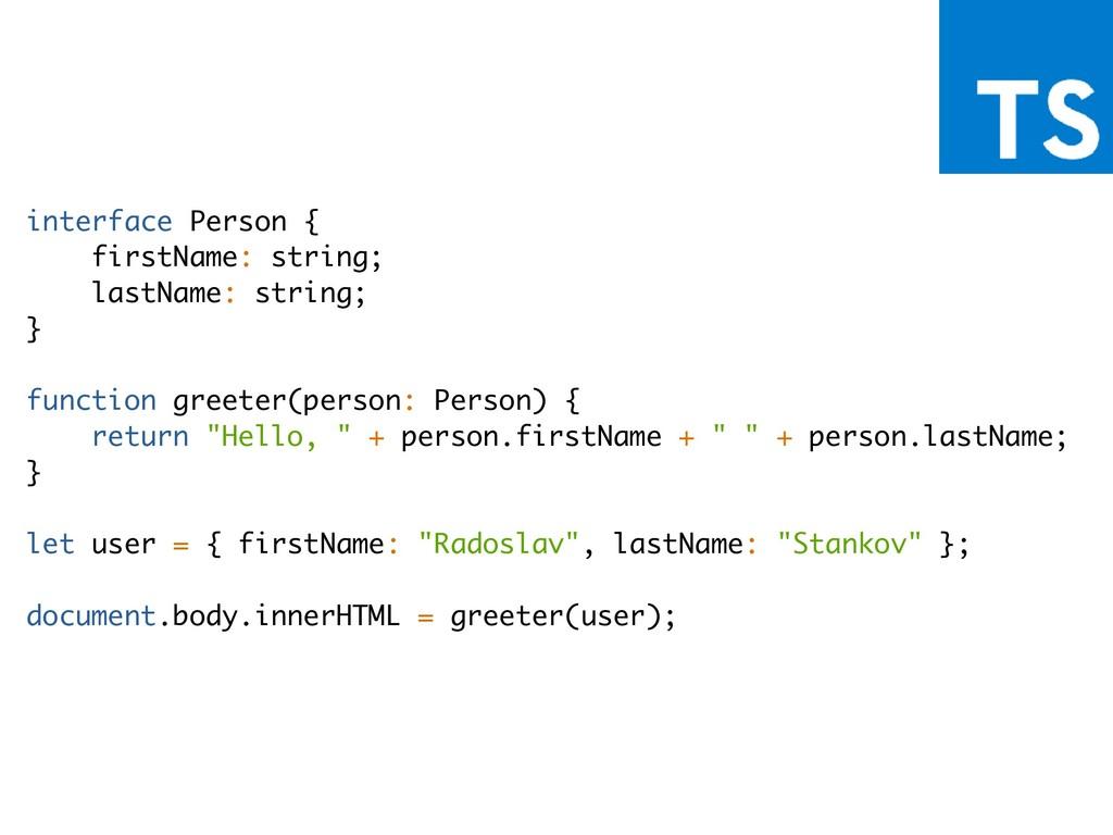 interface Person { firstName: string; lastName:...