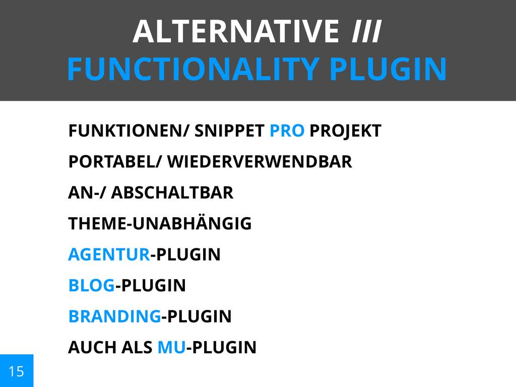 15 ALTERNATIVE III FUNCTIONALITY PLUGIN FUNKTIO...