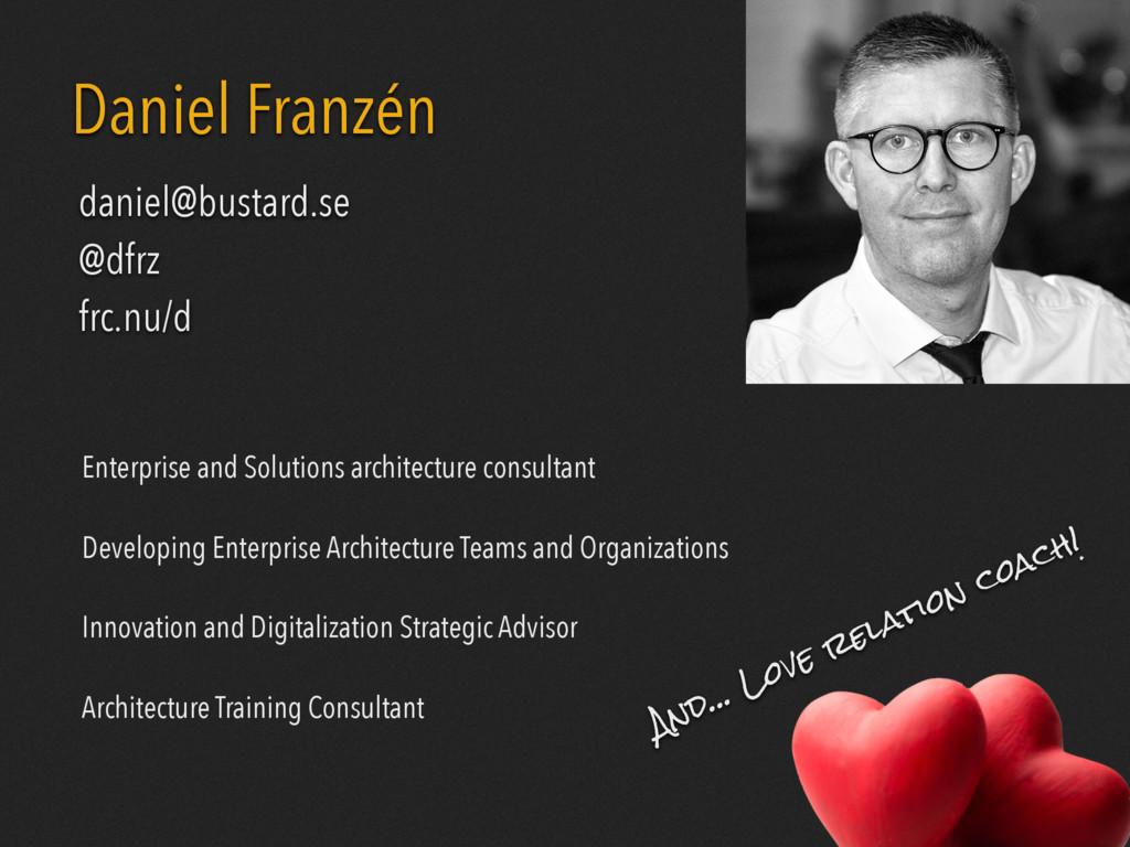 BUSTARD Daniel Franzén Enterprise and Solutions...
