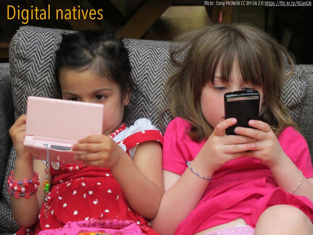 BUSTARD Digital natives flickr: Tony McNeill CC ...