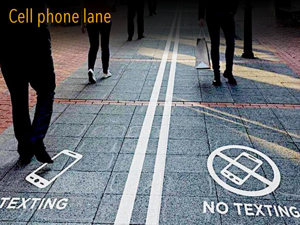 BUSTARD Cell phone lane