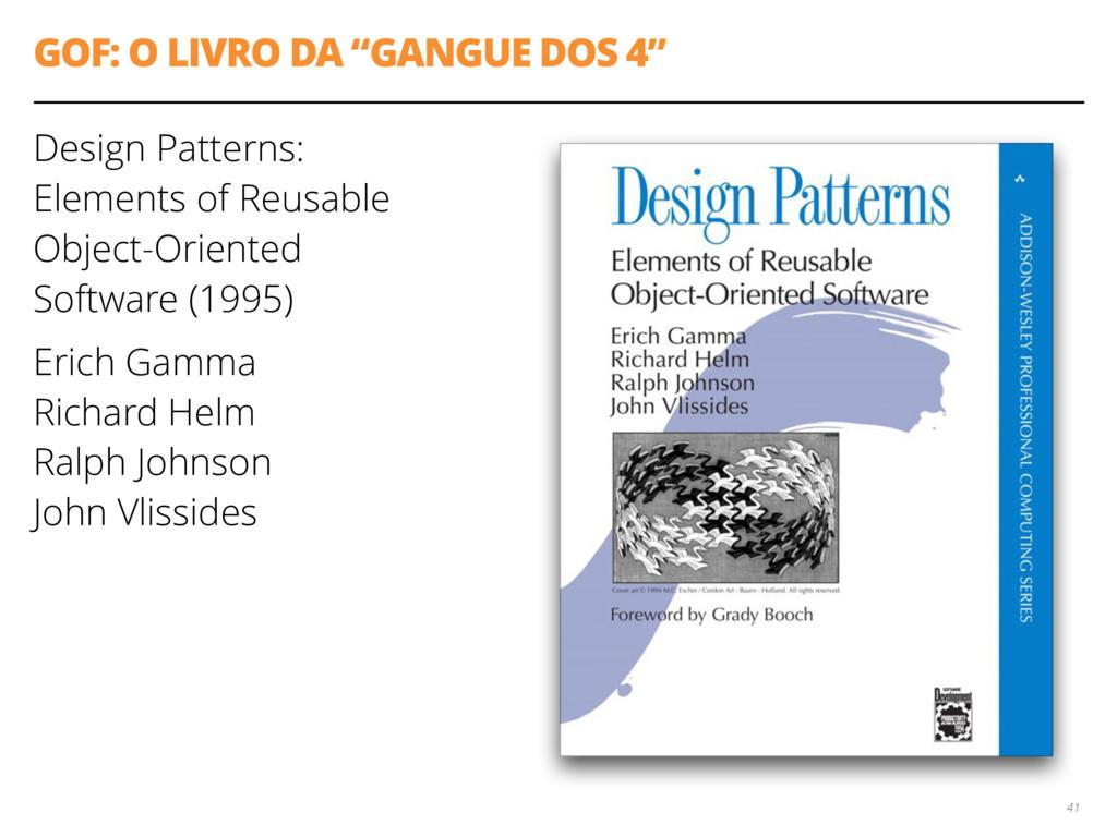 """GOF: O LIVRO DA """"GANGUE DOS 4"""" Design Patterns:..."""