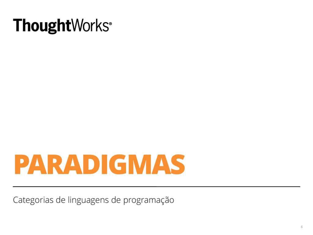 PARADIGMAS Categorias de linguagens de programa...
