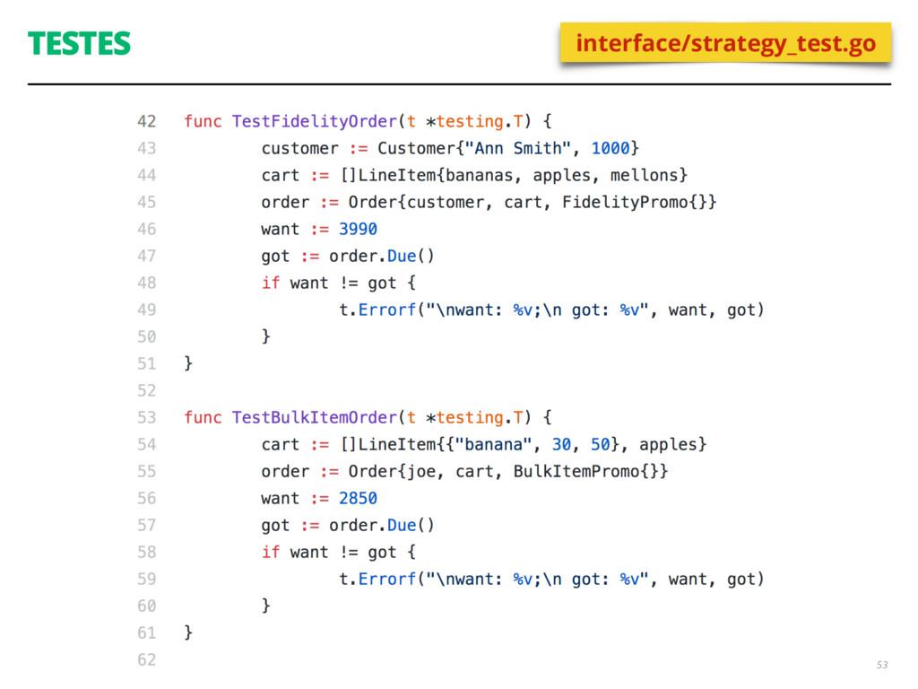 TESTES 53 interface/strategy_test.go