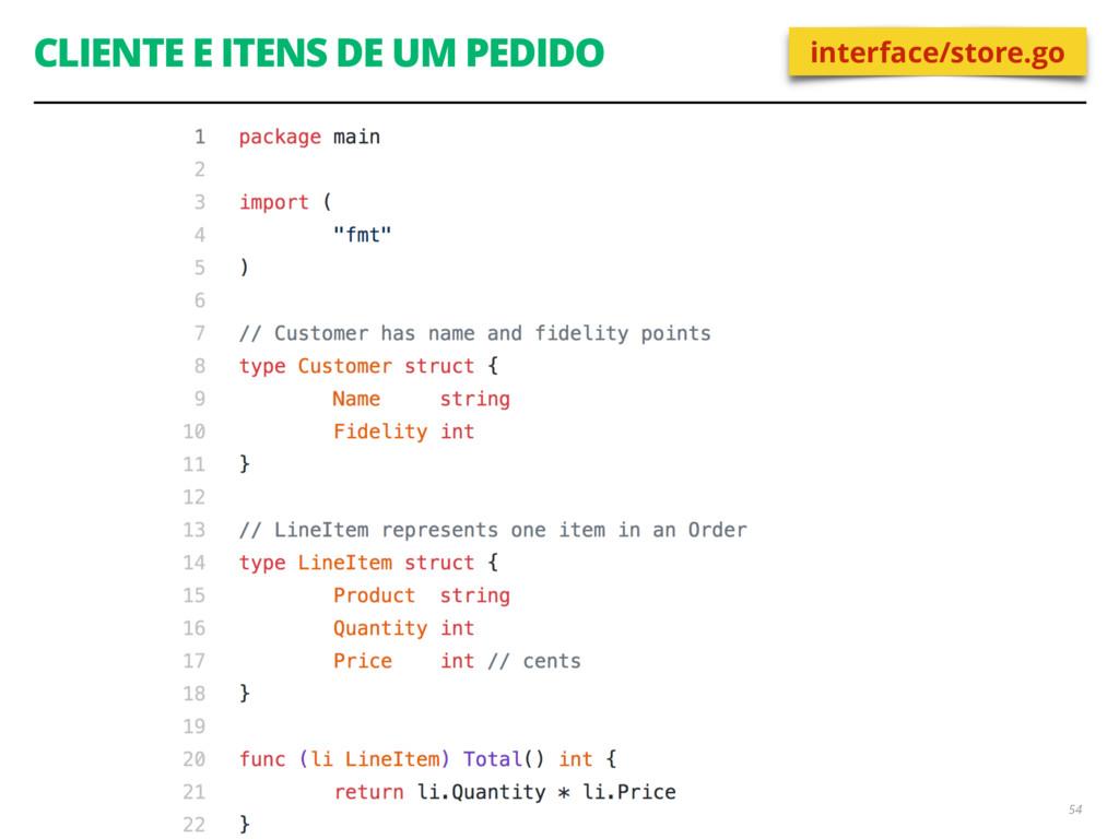 CLIENTE E ITENS DE UM PEDIDO 54 interface/store...