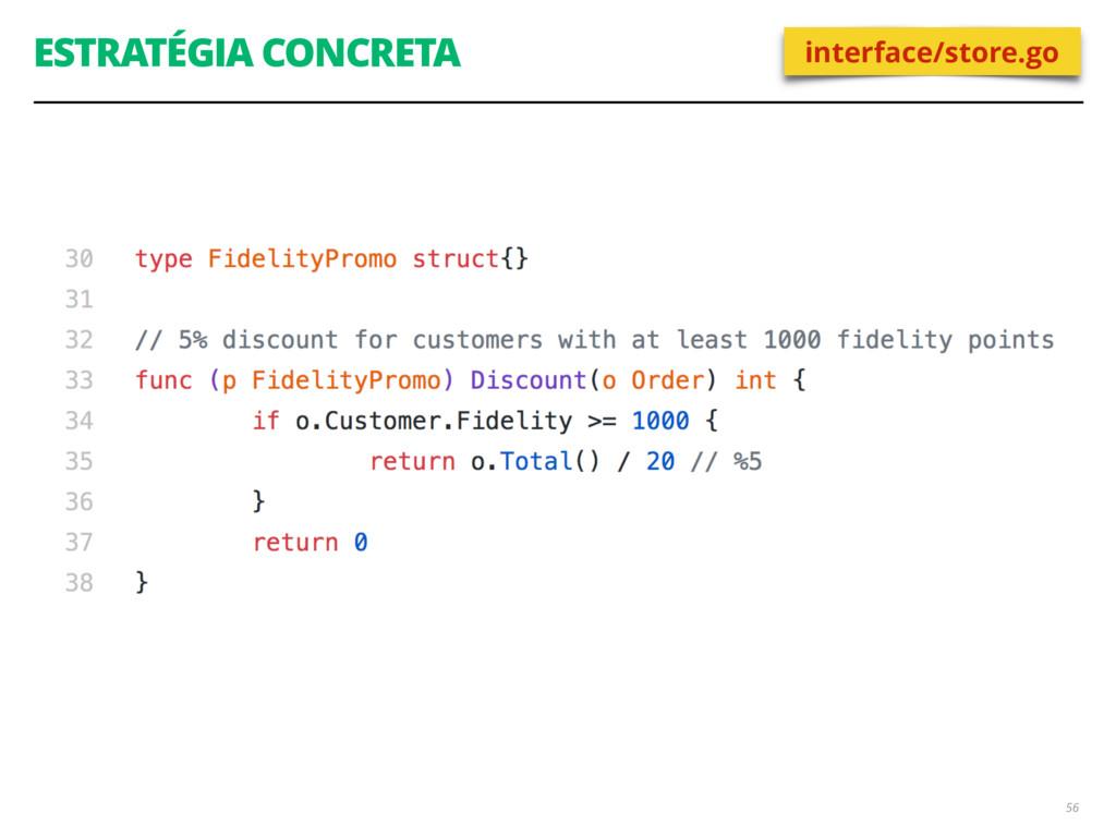 ESTRATÉGIA CONCRETA 56 interface/store.go