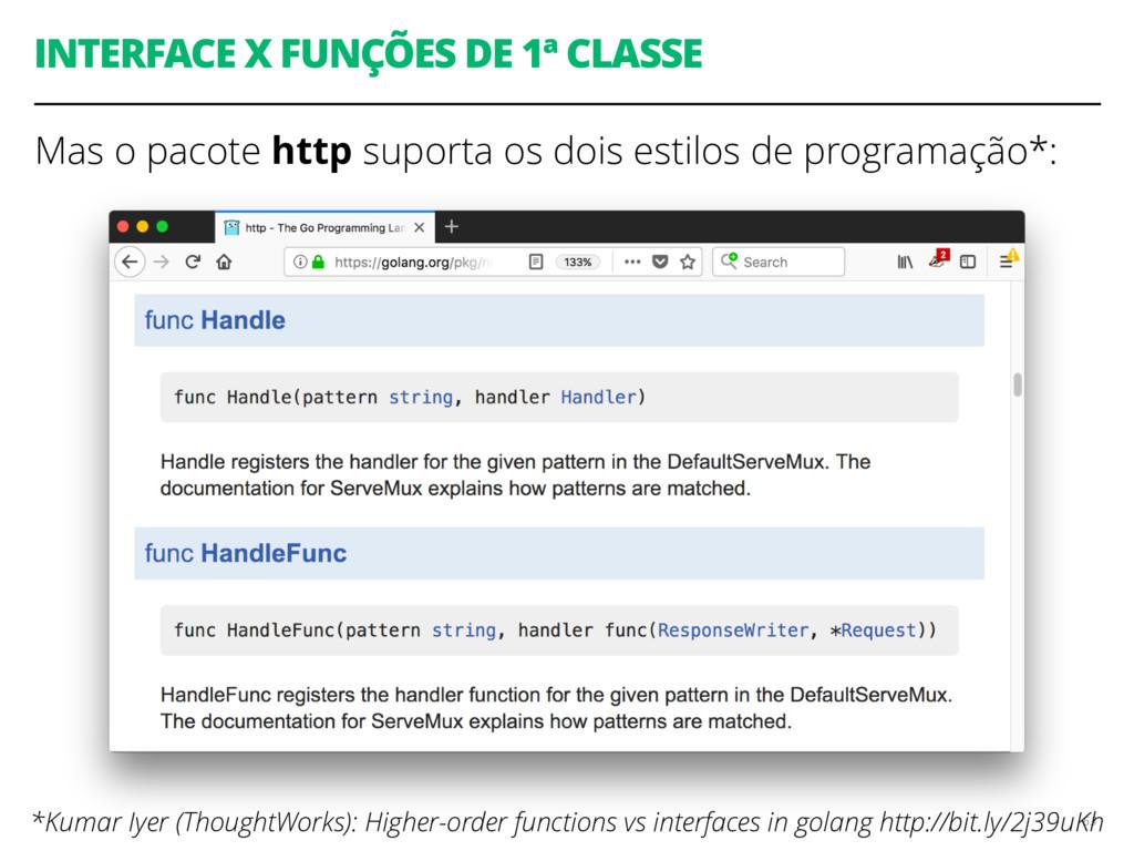 INTERFACE X FUNÇÕES DE 1ª CLASSE Mas o pacote h...