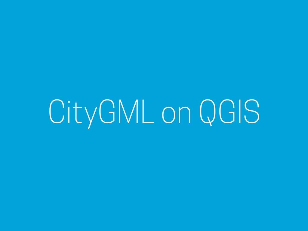 CityGML on QGIS