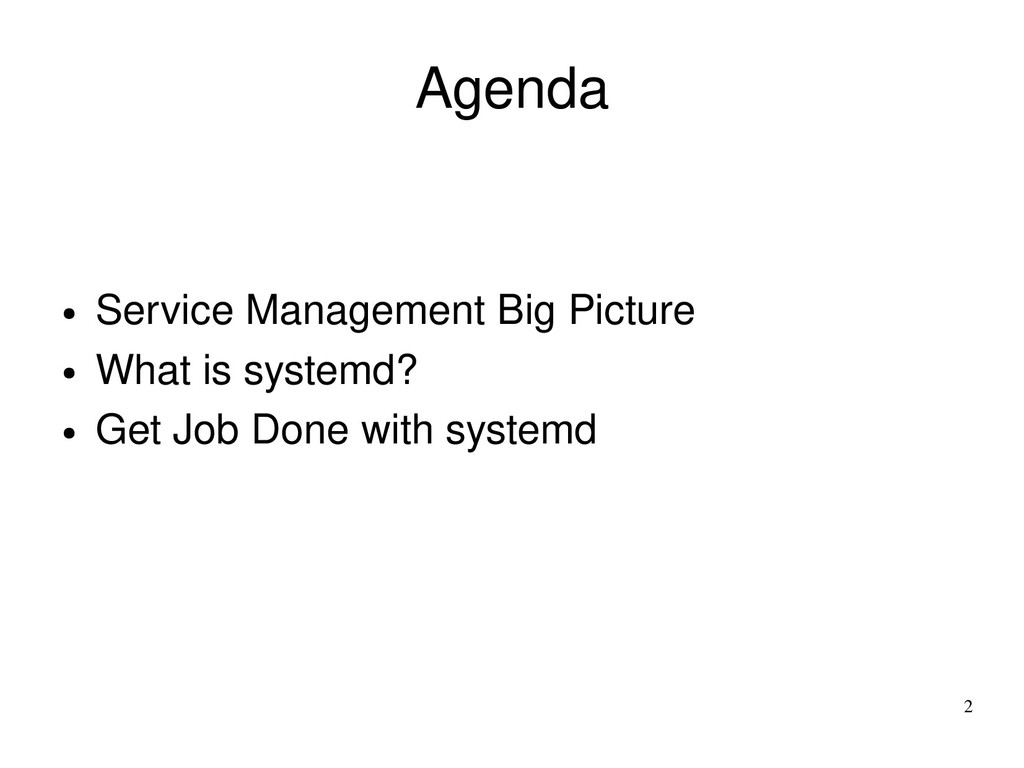 2 Agenda ● Service Management Big Picture ● Wha...