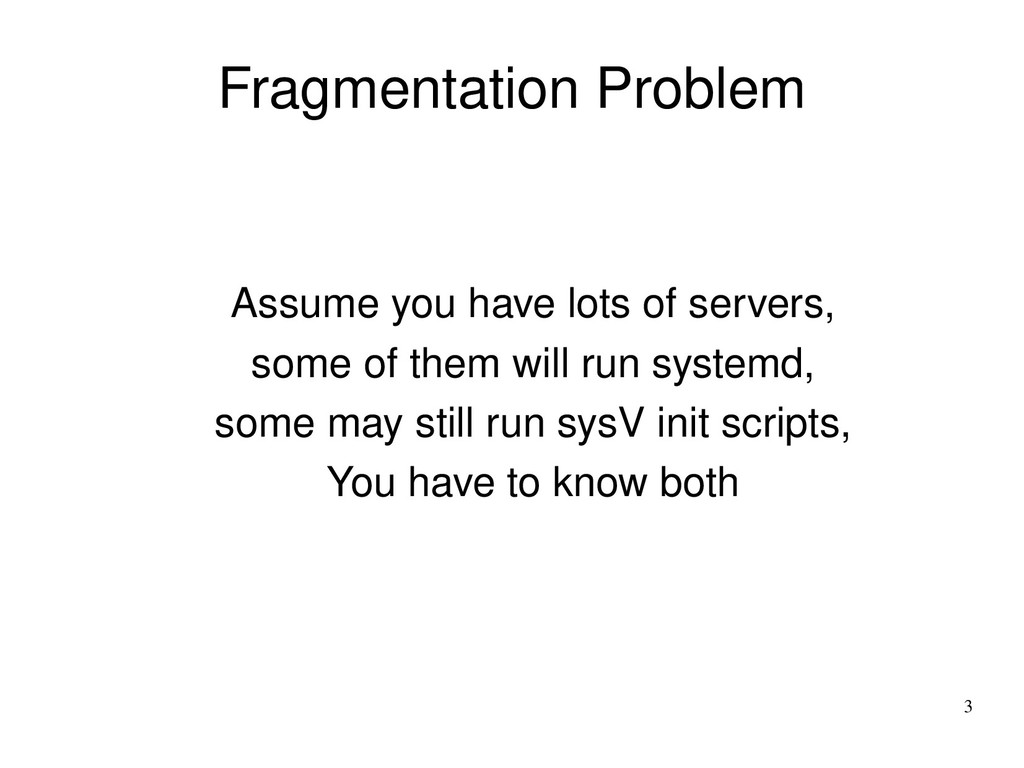 3 Fragmentation Problem Assume you have lots of...