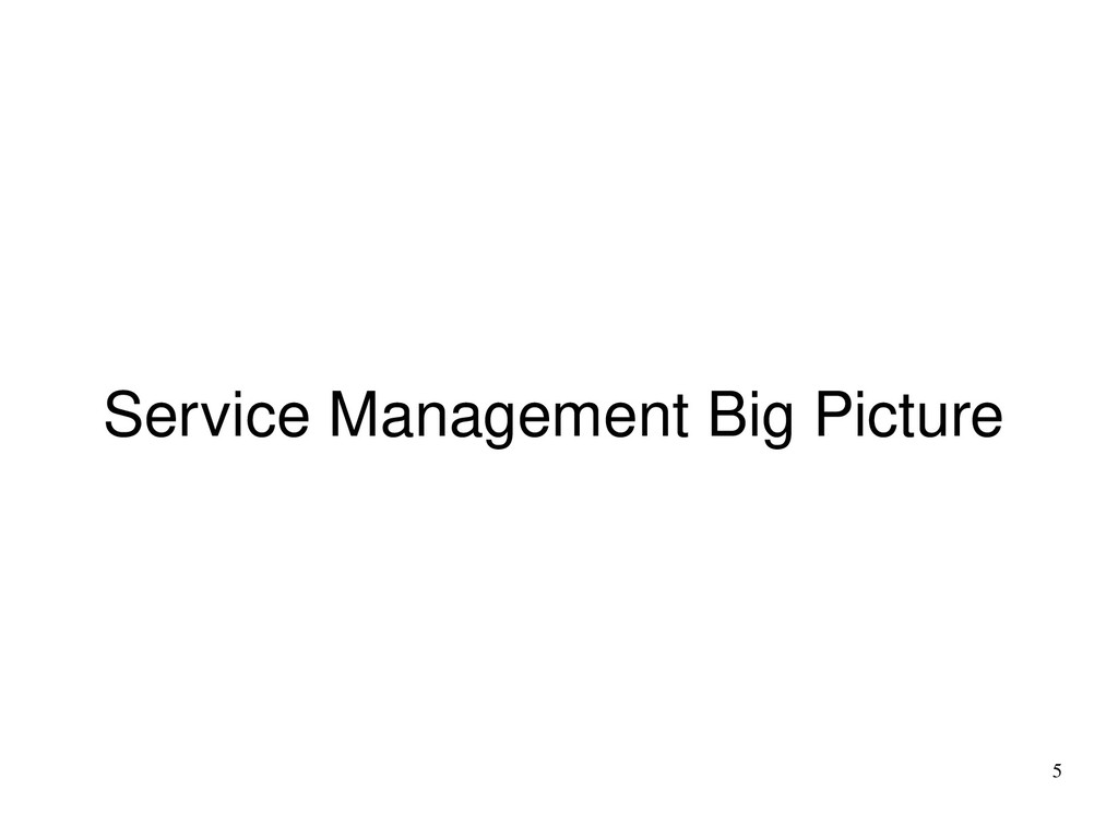 5 Service Management Big Picture