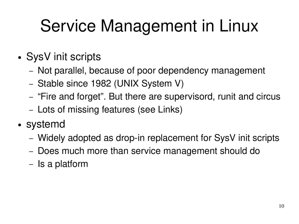 10 Service Management in Linux ● SysV init scri...
