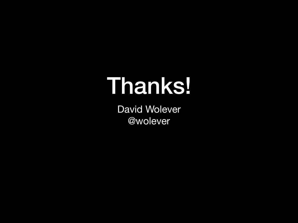 Thanks! David Wolever  @wolever