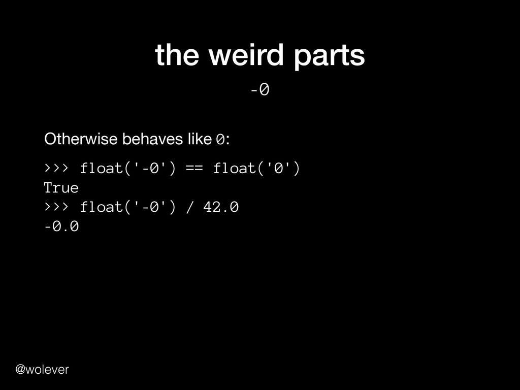 @wolever the weird parts -0 Otherwise behaves l...
