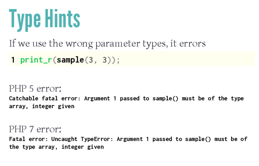 Type Hints If we use the wrong parameter types,...