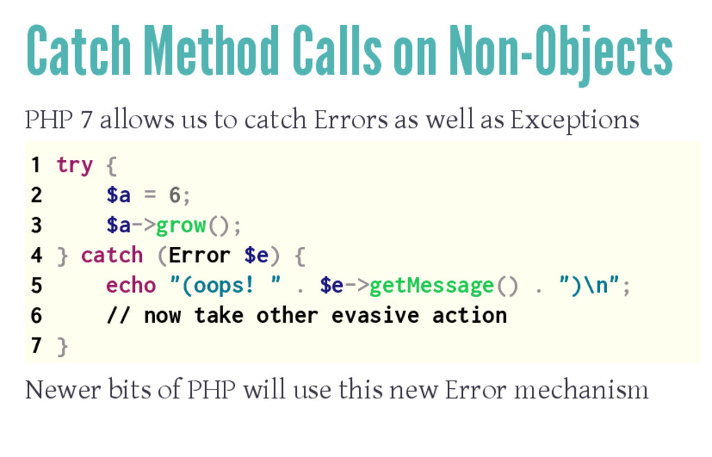 Catch Method Calls on Non-Objects PHP 7 allows ...