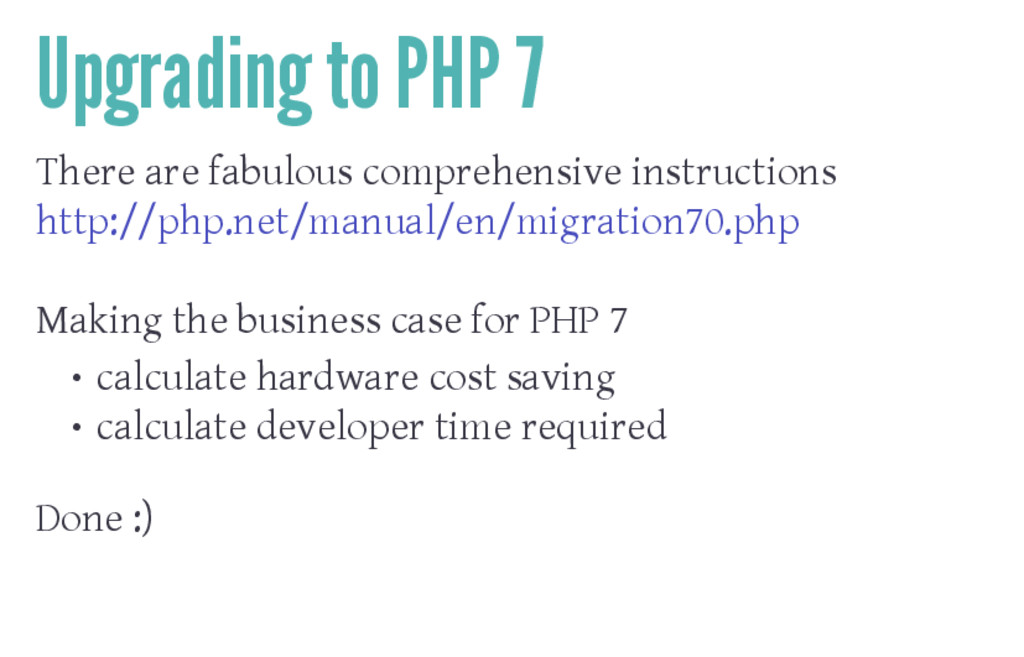 Upgrading to PHP 7 There are fabulous comprehen...