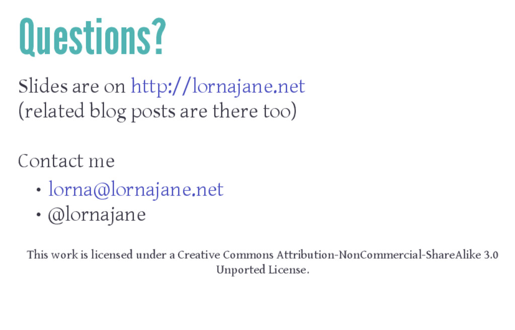 Questions? Slides are on http://lornajane.net (...