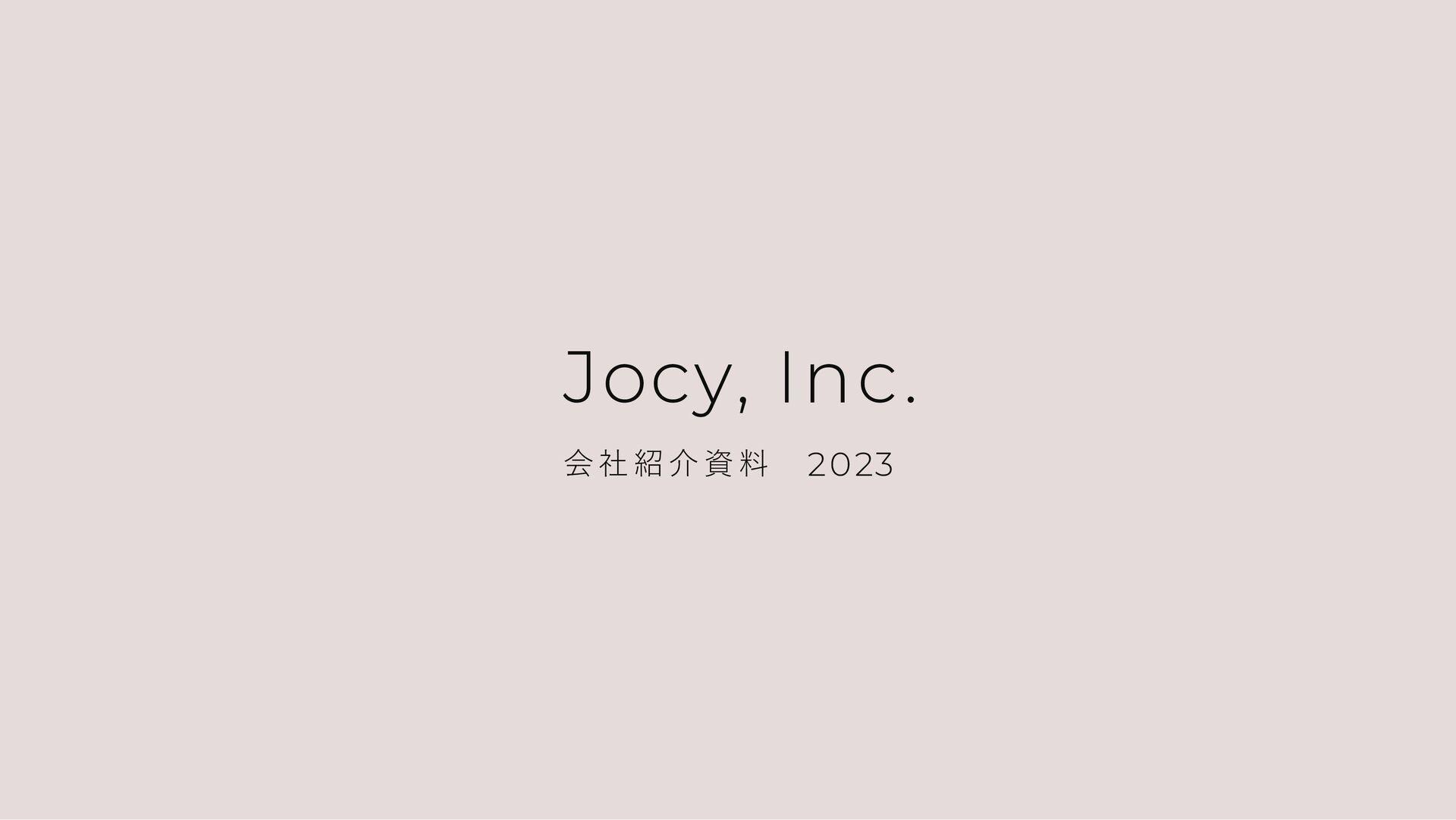 Jocy, Inc. 会 社 紹 介 資 料 2021