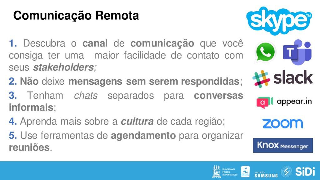 Comunicação Remota 1. Descubra o canal de comun...