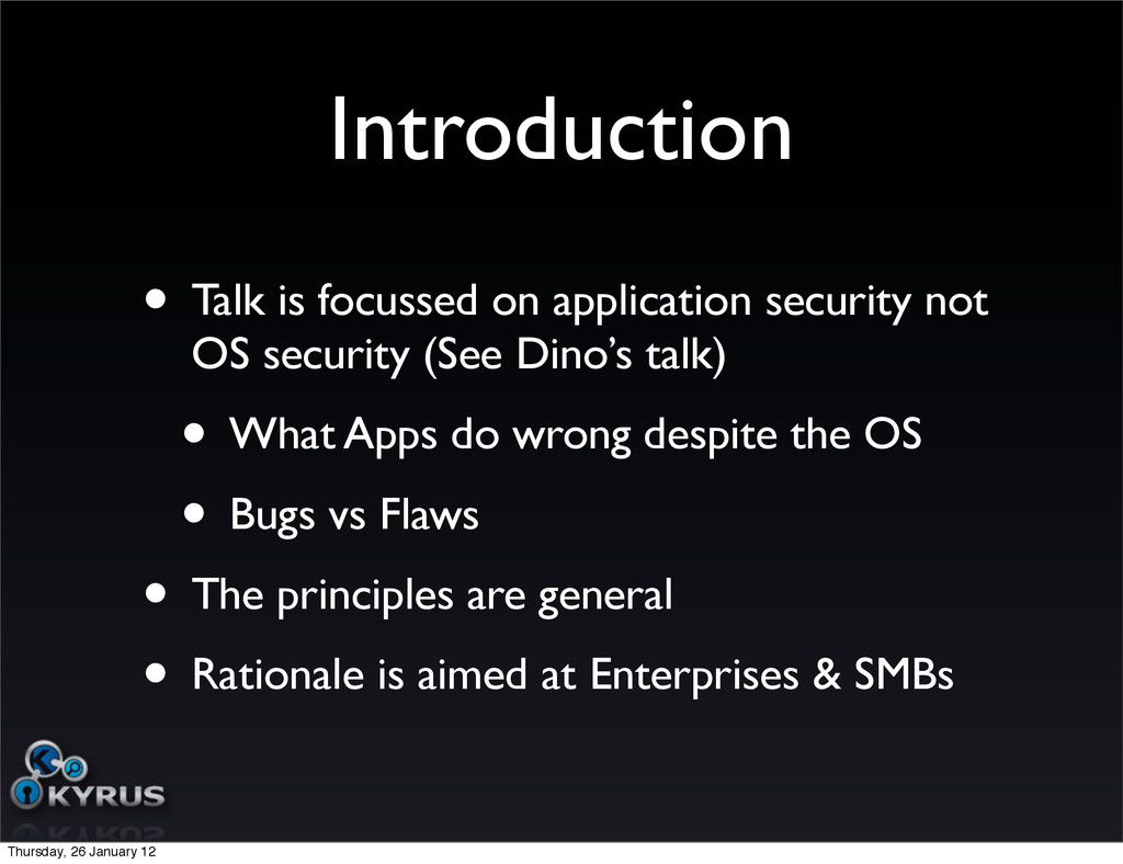Introduction • Talk is focussed on application ...