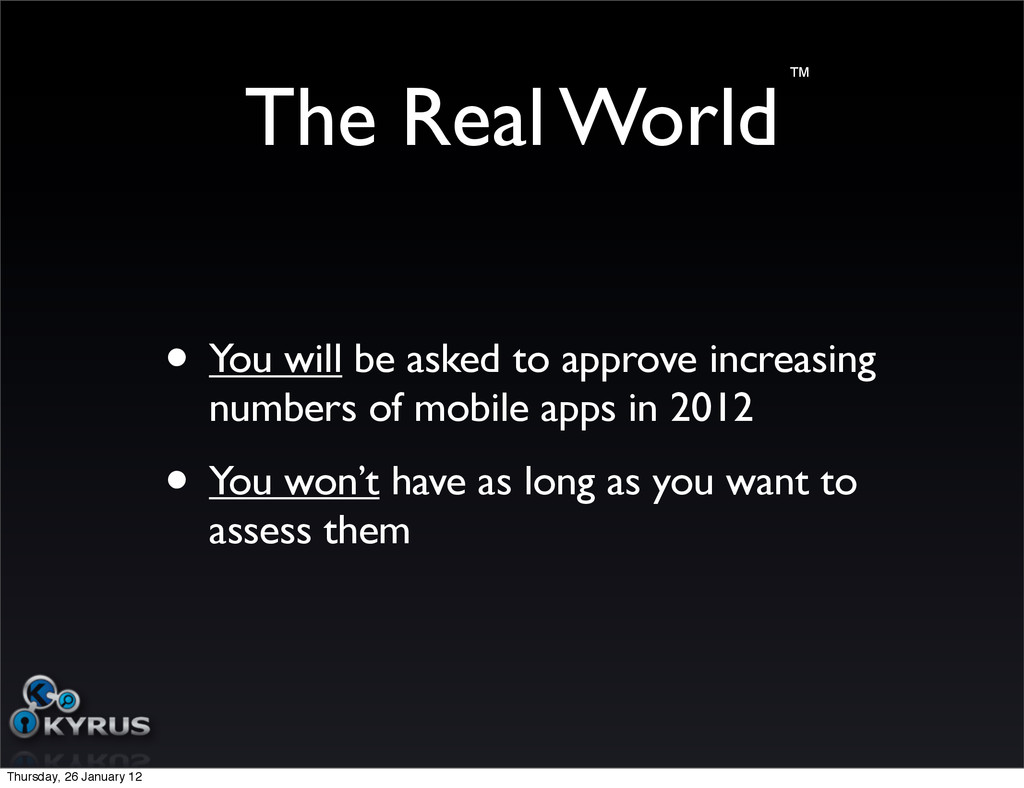 The Real World • You will be asked to approve i...