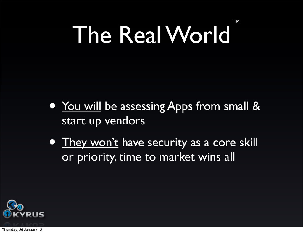 The Real World • You will be assessing Apps fro...