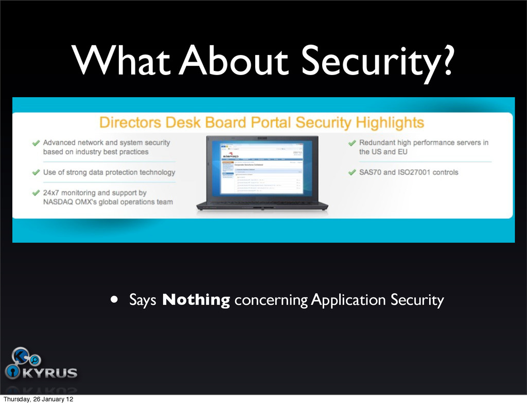What About Security? • Says Nothing concerning ...