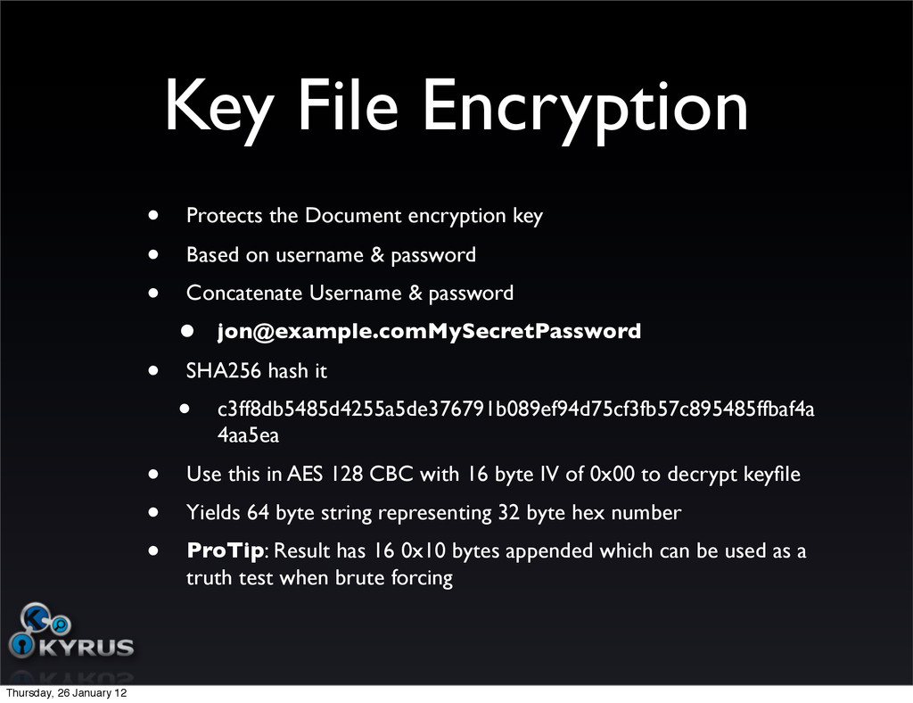 Key File Encryption • Protects the Document enc...