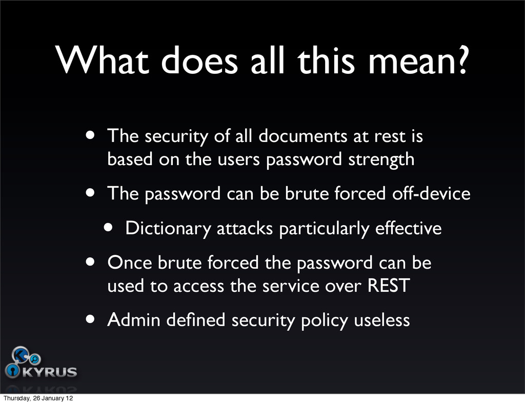 What does all this mean? • The security of all ...