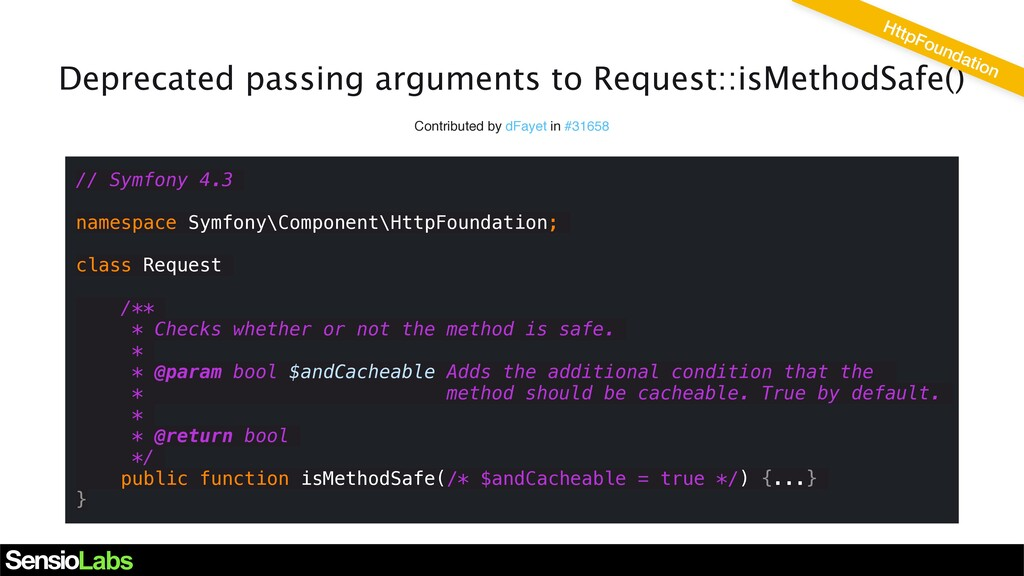 Deprecated passing arguments to Request::isMeth...