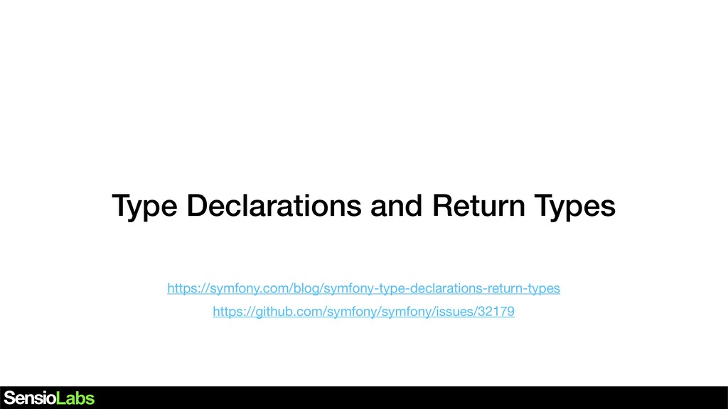 Type Declarations and Return Types https://symf...