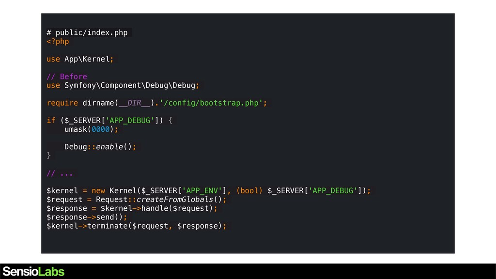 # public/index.php <?php use App\Kernel; // Bef...