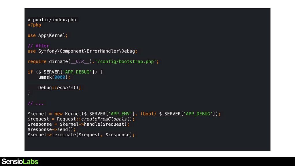# public/index.php <?php use App\Kernel; // Aft...