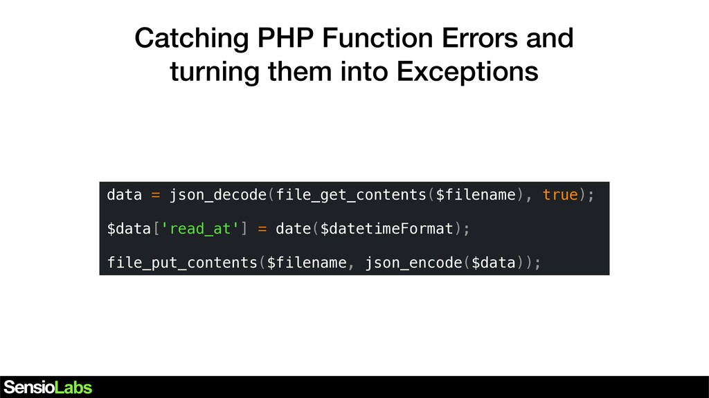 Catching PHP Function Errors and turning them i...