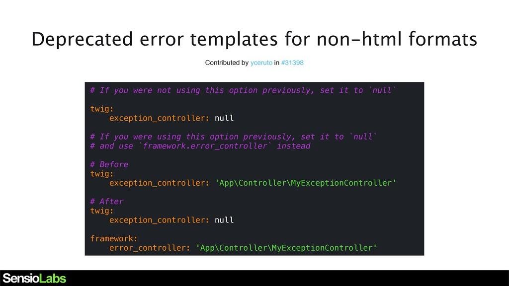 Deprecated error templates for non-html formats...
