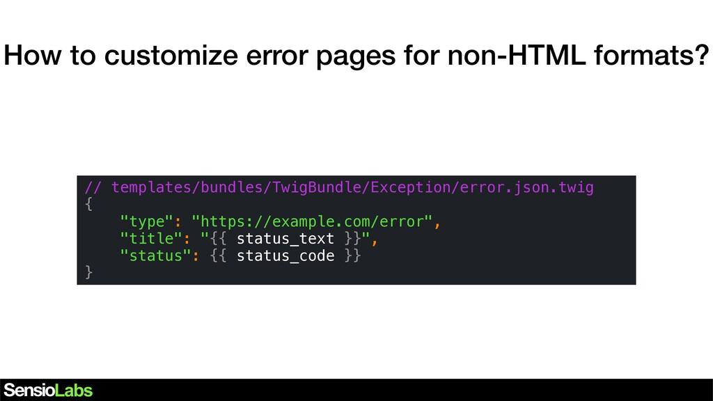 How to customize error pages for non-HTML forma...