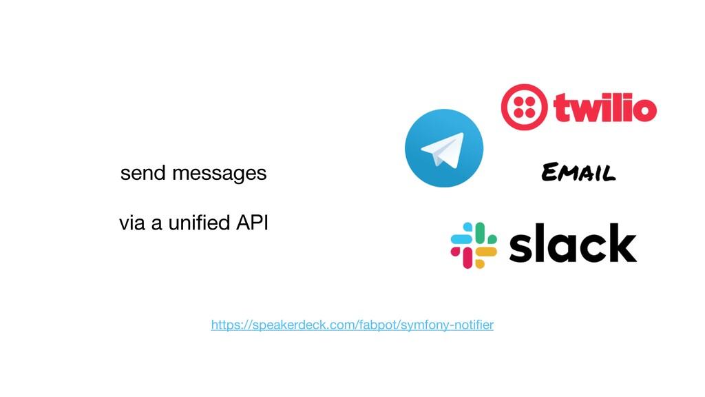 send messages  via a unified API https://speaker...