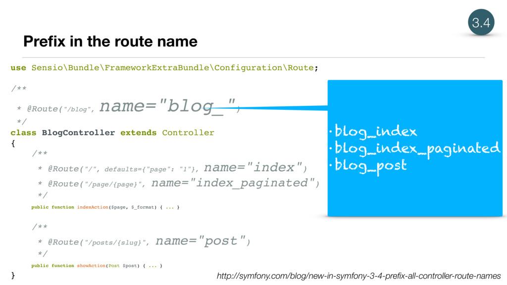 Prefix in the route name use Sensio\Bundle\Frame...