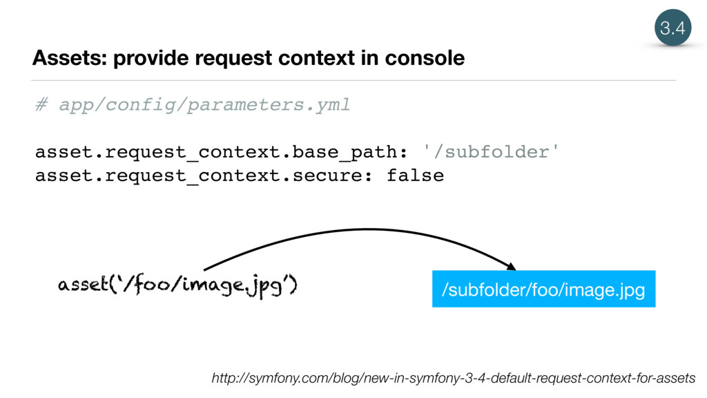 Assets: provide request context in console 3.4 ...