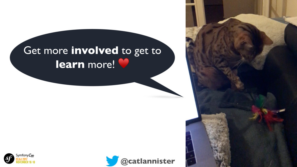 @catlannister Get more involved to get to learn...